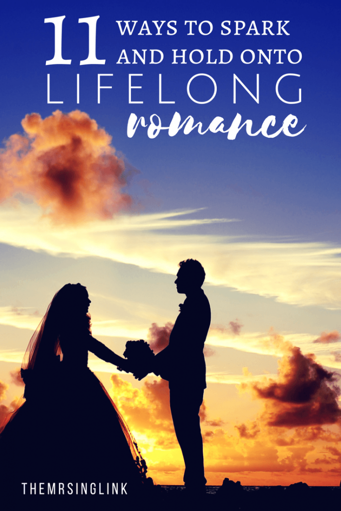 11 Ways To Spark And Hold Onto Lifelong Romance | Romance In Relationships | Love And Romance | Relationship Advice | Dating Tips | Tips on Love and Romance | Keeping Your Love Alive | theMRSingLink