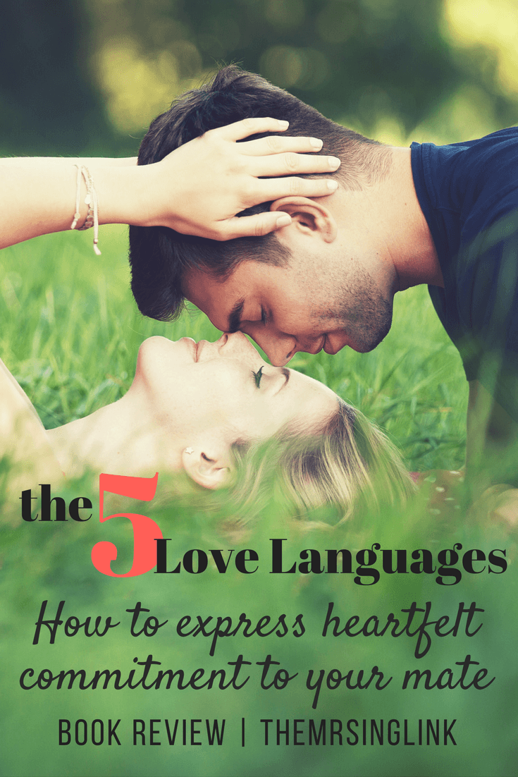 The Five Love Languages Book Review | Book Reviews by theMRSingLink | Relationship Books | Marriage Books