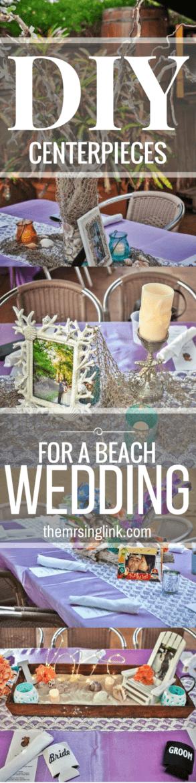 DIY Beach Wedding Centerpieces | Wedding Decor | Beach Wedding | Wedding DIY | Wedding Tips | https://themrsinglink.com | theMRSingLink