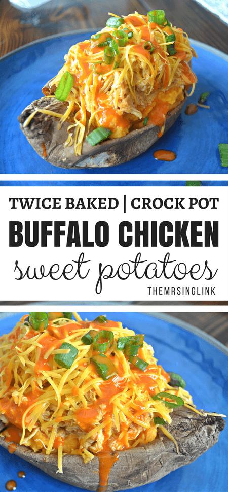 Twice Baked Crock Pot Buffalo Chicken Sweet Potatoes | Sweet Potato Recipes | Buffalo Recipes | Buffalo Chicken Recipes | Crock Pot Recipes | Delicious & Unique Recipes | theMRSingLink