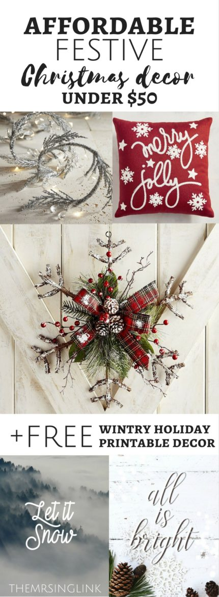 affordable festive christmas decor under 50 free holiday printable decor inexpensive christmas decorations