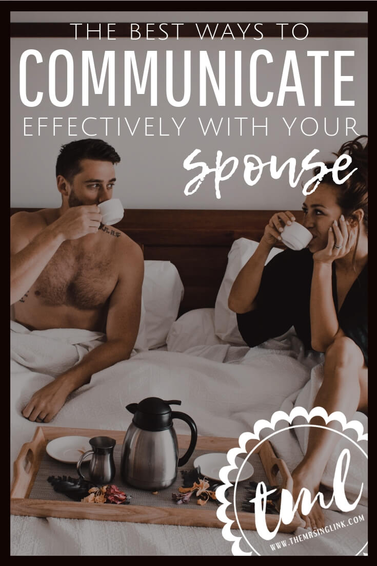 The Best Ways To Communicate Effectively With Your Spouse | Communication in relationships | How to communicate with your spouse | Listening and being heard is key to happy, healthy relationships | Communication in marriage; learn how your spouse communicates | #communication #marriage #relationships | theMRSingLink