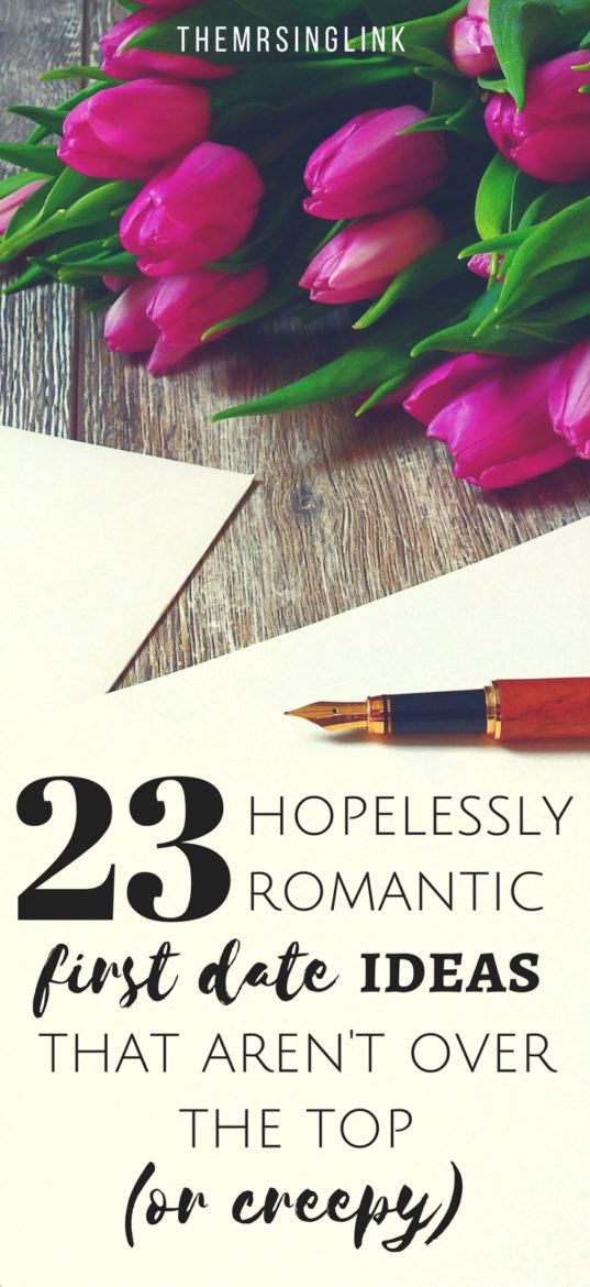 Hopelessly Romantic First Date Ideas That Aren't Over The Top | First Date Ideas For Hopeless Romantics | Dating and Relationships | Date Ideas | Love Advice | New Young Love Advice | Romantic Date Ideas | theMRSingLink