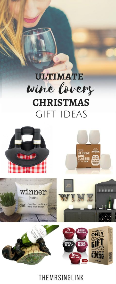 The Ultimate Wine Lovers Christmas Gift Ideas | Christmas Gift Ideas | Gift Guide for Wine Lovers | Perfect Gift Ideas For Him or Her | The Wine Fanatic Gift Ideas | #giftideas #winelovers | theMRSingLink