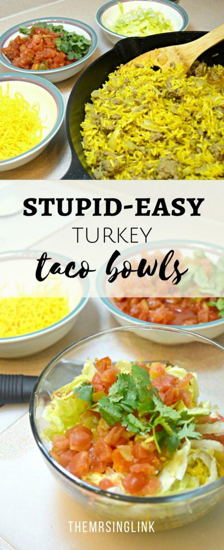 Stupid-Easy Turkey Taco Bowls | Taco Recipes | Cheap and easy dinner recipes | Party Recipes | Burrito Bowls | Taco Bowls | Super Bowl Recipes | Super Bowl Sunday Recipes | #taconight #superbowlsunday #easyrecipes | theMRSingLink